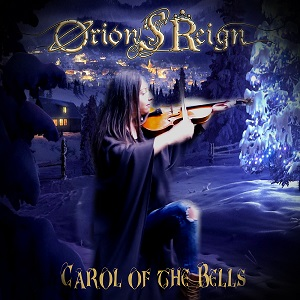Orion's Reign - Carol of the Bells