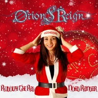 Orion's Reign - Rudolph the Red Nosed Reindeer