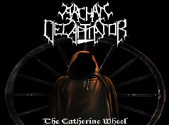 Archaic Decapitator - The Catherine Wheel
