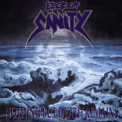 Edge of Sanity - Nothing But Death Remains