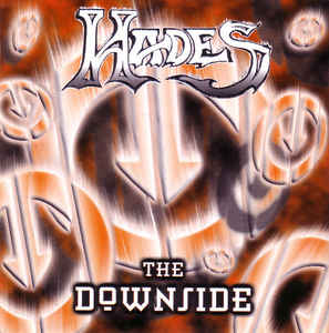 Hades - The Downside