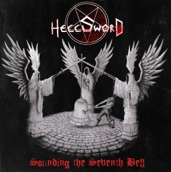 Hellsword - Sounding the Seventh Bell
