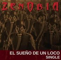 Zenobia - El Sueño De Un Loco