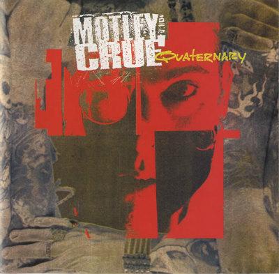 Mötley Crüe - Quaternary