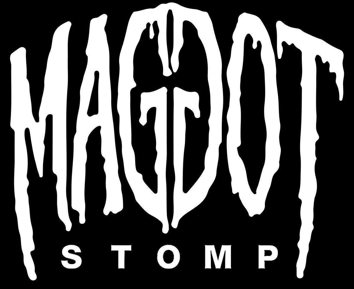 Maggot Stomp