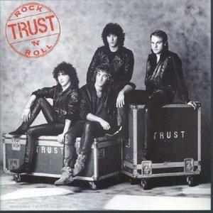 Trust - Rock 'n' Roll