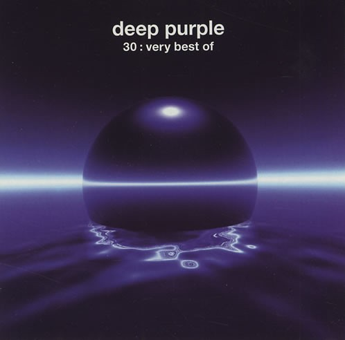Deep Purple - 30: Very Best Of