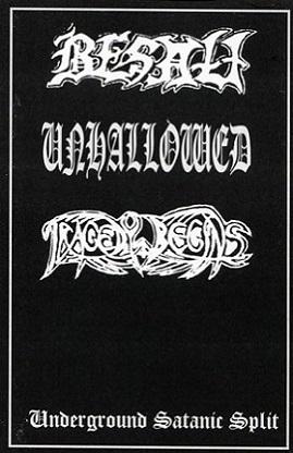 Besatt / Tragedy Begins / Unhallowed - Underground Satanic Split