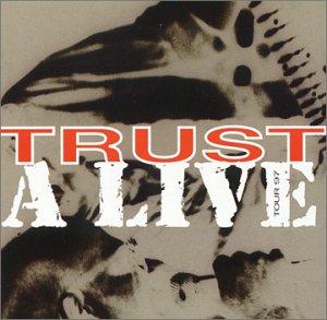 Trust - Trust a Live