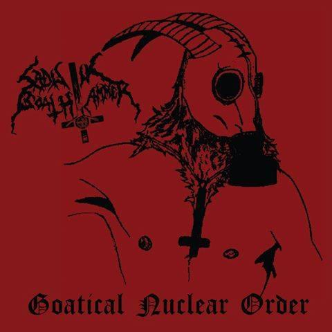 Sadistik Goathammer - Goatical Nuclear Order