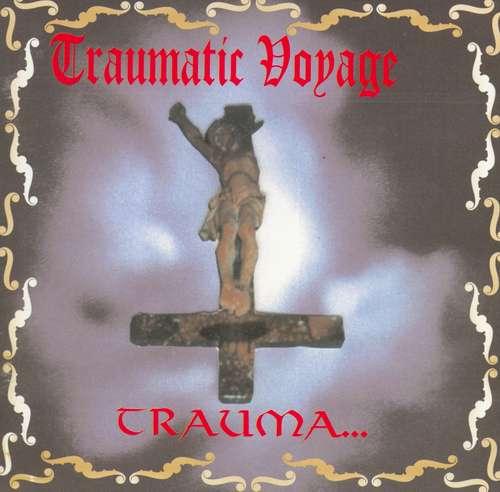 Traumatic Voyage - Trauma...