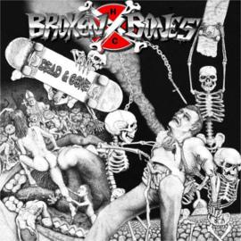Broken Bones - Dead & Gone