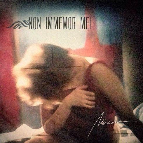 Non Immemor Mei - Miriam