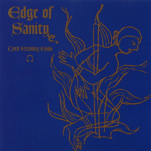 Edge of Sanity - Until Eternity Ends