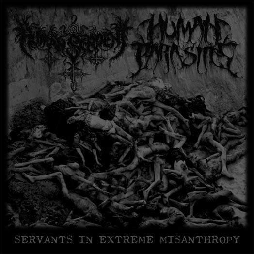 Human Serpent / Human Parasites - Servants in Extreme Misanthropy