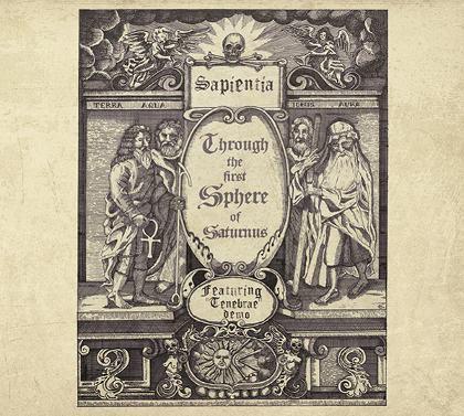 Sapientia - Through the First Sphere of Saturnus
