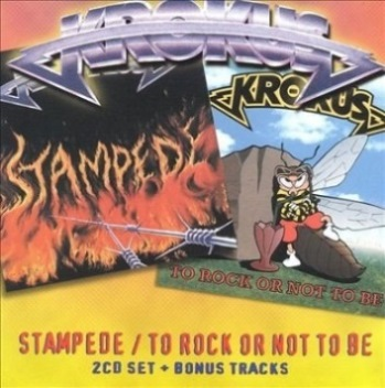 Krokus - Stampede / To Rock or Not to Be