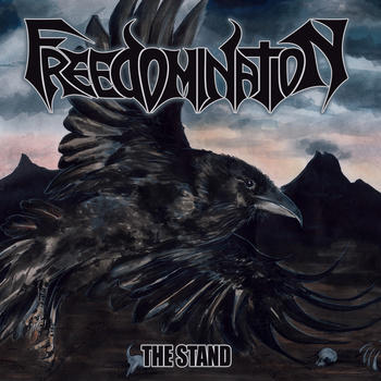 Freedomination - The Stand