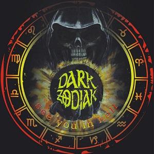 Dark Zodiak - See You in Hell