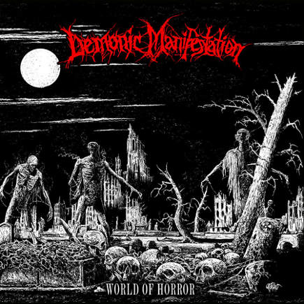 Demonic Manifestation - World of Horror