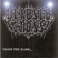 Deposed Cross - From the Dark...