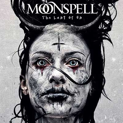Moonspell - The Last of Us