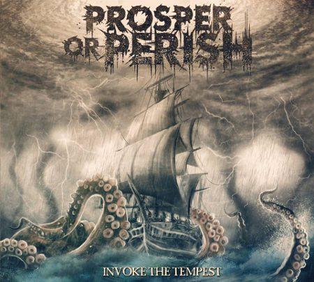 Prosper or Perish - Invoke the Tempest