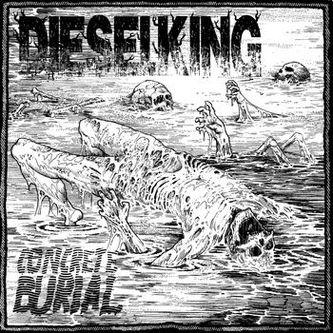 Diesel King - Concrete Burial