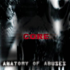 Core - Anatomy of Abuses