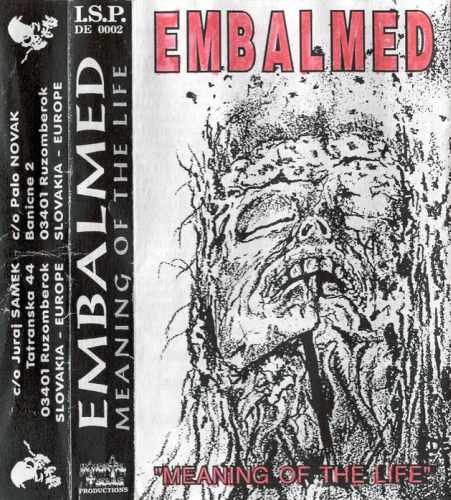 Embalmed - Meaning of the Life