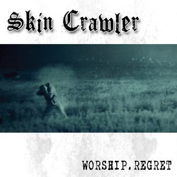 Skin Crawler-Worship.regret-CDEP-2015-DeBT Download