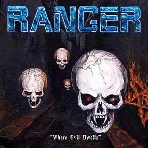 Ranger - Where Evil Dwells