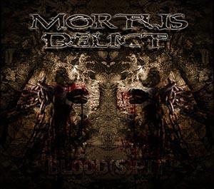 Mortus Delict - Blood(s)pit