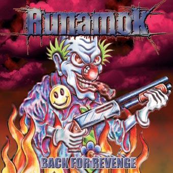 Runamok - Back for Revenge