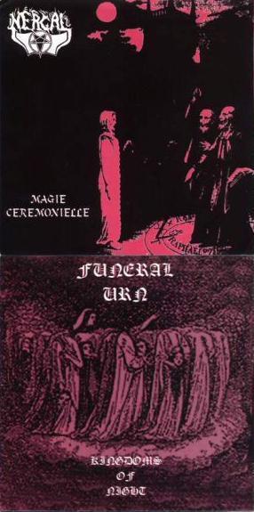 Nergal / Funeral Urn - Kingdoms of Night / Magie Cérémonielle
