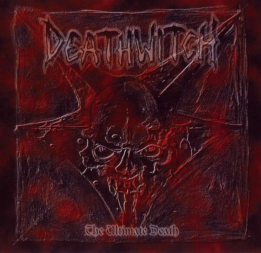 Deathwitch - The Ultimate Death