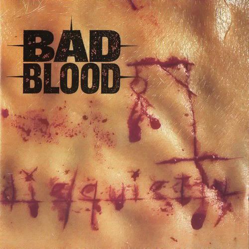 Bad Blood - Die Quietly