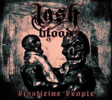 Lashblood - Plasticine People