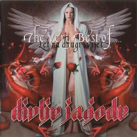 Divlje Jagode - The Very Best of - Let na drugi svijet