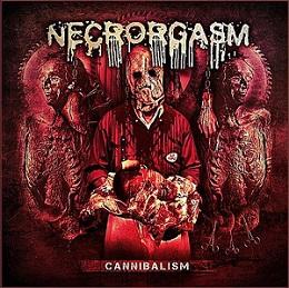 Necrorgasm - Cannibalism