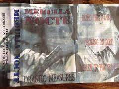 Medulla Nocte - Drastic Measures