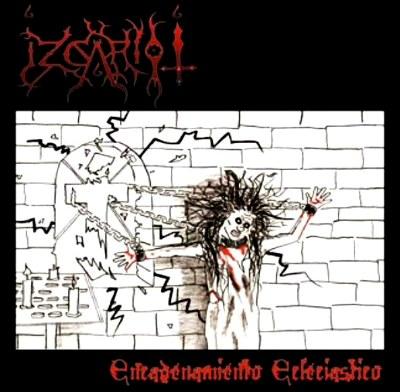 Izcariot - Encadenamiento Eclesiástico