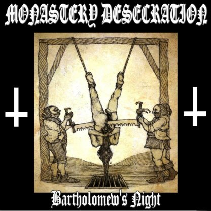 Monastery Desecration - Bartholomew's Night