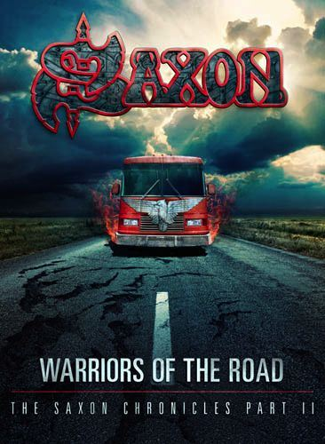 Saxon - Warriors of the Road - The Saxon Chronicles Part II
