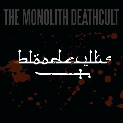 The Monolith Deathcult - Bloodcvlts