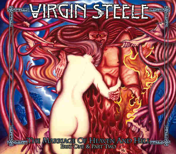 Virgin Steele - The Marriage of Heaven and Hell - Part One & Part Two