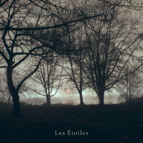 The Will of a Million - Les Étoiles