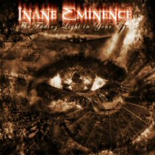 Inane Eminence - The Fading Light in Your Eyes