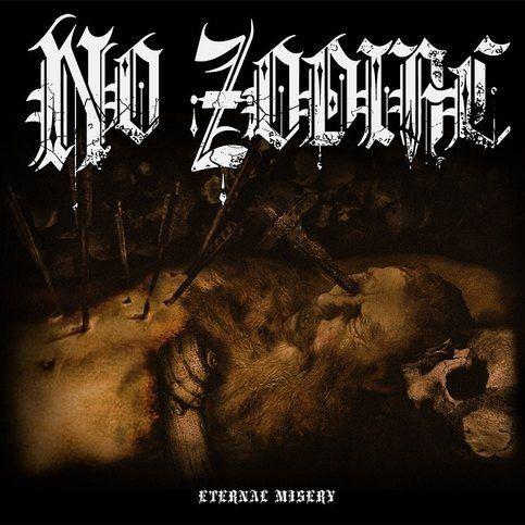 No Zodiac - Eternal Misery