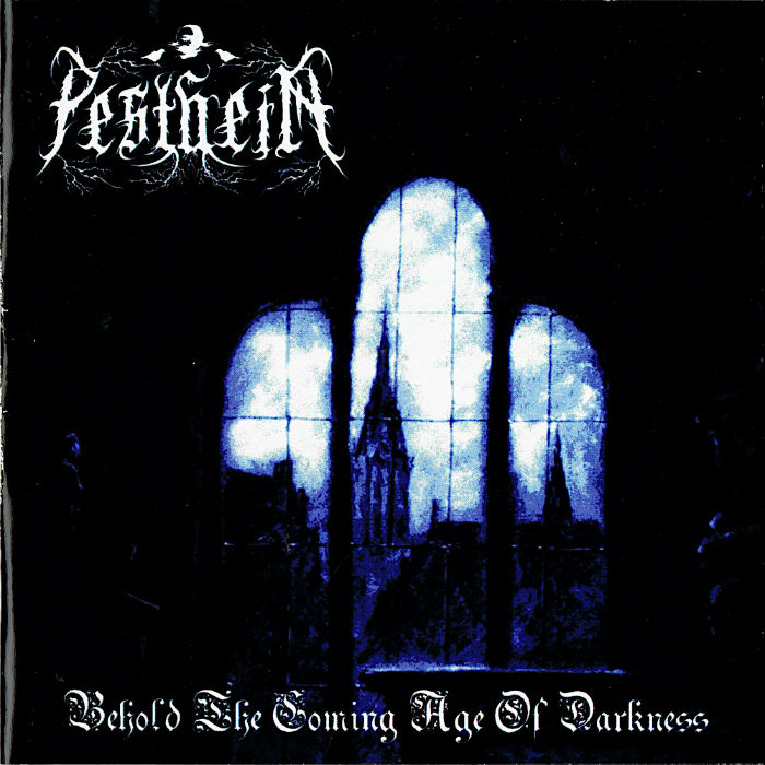Pestheim - Behold the Coming Age of Darkness